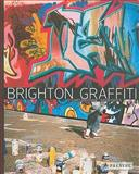 Brighton Graffiti, Stuart Bagshaw and David Oates, 3791339656
