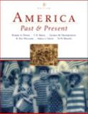 America Past and Present, Combined Volume, Books a la Carte Plus MyHistoryLab Blackboard/WebCT, Divine, Robert A. and Breen, T. H. H., 0205539653