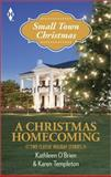 A Christmas Homecoming, Kathleen O'Brien and Karen Templeton, 0373609655