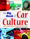 The Big Book of Car Culture, Jim Hinckley and Jon G. Robinson, 0760319650