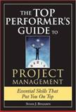 The Top Performer's Guide to Project Management, Susan J. Benjamin, 1402209657