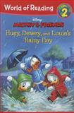 Huey, Dewey, and Louie's Rainy Day Adventure, Disney Book Group Staff, 1423169654