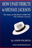 How I Paid Tribute to Michael Jackson, Andy Picheta, 1477489657