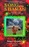 Song of the Shaman, Robert Franks, 1479399655