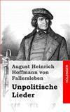 Unpolitische Lieder, August von Fallersleben, 1482579650