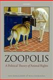 Zoopolis, Sue Donaldson and Will Kymlicka, 0199599661