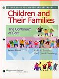 Study Guide for Children and Their Families : The Continuum of Care, Bowden, Vicky R. and Greenberg, Cindy S., 0781789664