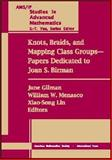 Knots, Braids, and Mapping Class Groups--Papers Dedicated to Joan S. Birman, Birman, Joan S., 0821829661