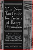 The New Tax Guide for Artists of Every Persuasion, Peter Jason Riley, 0879109661