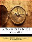 La Tante et la Nièce, Johanna Schopenhauer and Isabelle De Montolieu, 1141739666