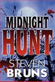 Midnight Hunt, Steven Bruns, 1462669662
