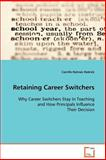 Retaining Career Switchers, Camille Holmes Hedrick, 3639089669