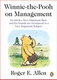 Winnie-the-Pooh on Management, Roger E. Allen, 0143119664