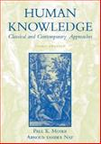 Human Knowledge : Classical and Contemporary Approaches, , 0195149661