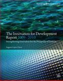 The Innovation for Development Report 2009-2010 : Strengthening Innovation for the Prosperity of Nations, Lopez-Claros, Augusto, 0230239668