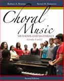 Choral Music : Methods and Materials, Brinson, Barbara A. and Demorest, Steven M., 1133599664