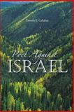 Poet Against Israel, Timothy J. Callahan, 1481779664