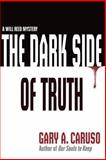 The Dark Side of Truth (Book #1), Gary Caruso, 149297966X