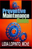 Preventive Maintenance Guide, Lidia LoPinto, 1495949664