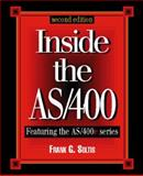 Inside the AS/400 : Featuring the AS/400e Series, Soltis, Frank G., 1882419669