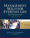 Management Skills for Everyday Life, Caproni, Paula, 0136109667