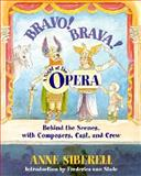 Bravo! Brava! A Night at the Opera, Anne Siberell, 0195139666