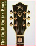 The Guild Guitar Book, Hans Moust, 0634009664