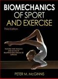 Biomechanics of Sport and Exercise : Includes Web Resource and MaxTRAQ 2D Software, McGinnis and McGinnis, Peter, 0736079661