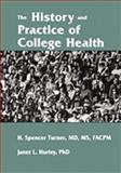 The History and Practice of College Health, , 0813129664