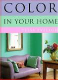 Color in Your Home, Tessa Evelegh, 0891349669