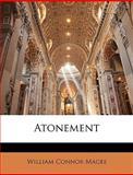 Atonement, William Connor Magee, 1145539661
