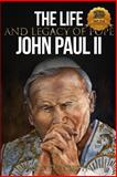 The Life and Legacy of Pope John Paul II, Wyatt North, 1491049669