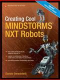 Creating Cool MINDSTORMS NXT Robots, Benedettelli, Daniele, 1590599667