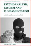 Psychoanalysis, Fascism and Fundamentalism Vol. 11, No. 2 : Psychoanalysis and History, , 0748639667