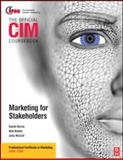 CIM Coursebook Stakeholder Marketing, Harris, David and Botten, Neil, 0750689668
