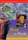 Africa in Florida : Five Hundred Years of African Presence in the Sunshine State, , 0813049660