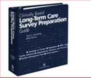 Clinically Based Long-Term Care Survey Prep Guide, Krechting, Janie L. and Garner, Kitty, 0834219662