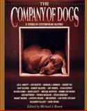 The Company of Dogs, Michael J. Rosen, 0883659662