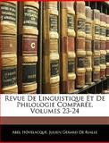Revue de Linguistique et de Philologie Comparée, Abel Hovelacque and Julien Gerard De Rialle, 1143479661
