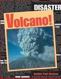 Volcano!, Cynthia Pratt Nicolson and Cynthia Nicolson, 1550749668
