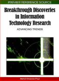 Breakthrough Discoveries in Information Technology Research : Advancing Trends, Mehdi Khosrow-Pour, 1605669660