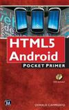 HTML5 Mobile for Android and IOS, Oswald Campesato, 193854966X