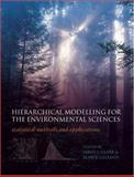 Hierarchical Modelling for the Environmental Sciences : Statistical Methods and Applications, , 0198569661