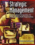 Strategic Management : Global Cultural Perspectives for Profit and Non-Profit Organizations, Katsioloudes, Marios I., 0750679662