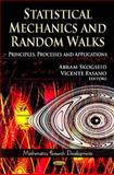 Statistical Mechanics and Random Walks : Principles, Processes and Applications, Skogseid, Abram and Fasano, Vicente, 1614709661