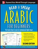 Read and Speak Arabic for Beginners, Wightwick, Jane and Gaafar, Mahmoud, 0071739661