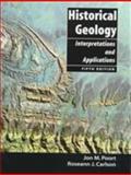 Historical Geology : Interpretations and Applications, Poort, Jon M. and Carlson, Roseann J., 0138609667