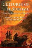 Cultures of the Sublime : Selected Readings, 1750-1830, , 0230299660