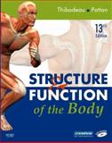 Structure and Function of the Body, Thibodeau, Gary A. and Patton, Kevin T., 0323049664
