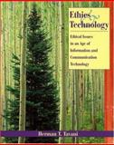 Ethics and Technology : Ethical Issues in an Age of Information and Communication Technology, Tavani, Herman T., 0471249661